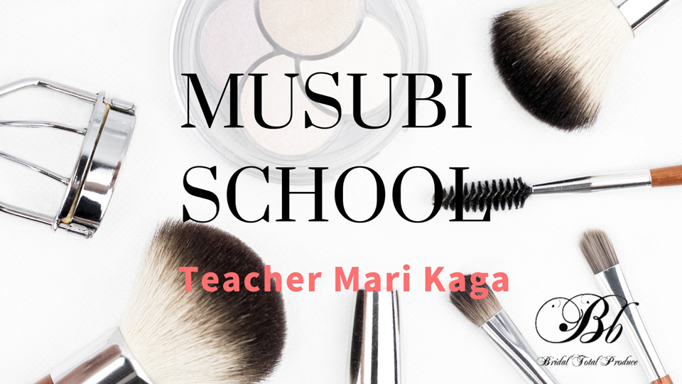 MUSUBI SCHOOL Teacher Mari Kaga Bb Bridal Total Produce