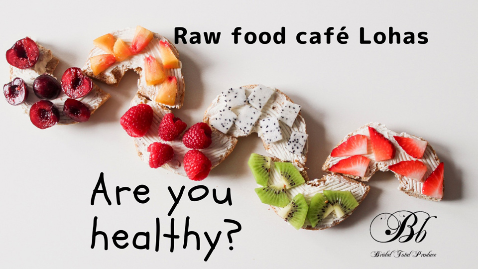 Health Male Femal健康男性女性☆趣味友活☆in RAW FOOD CAFE Lohas
